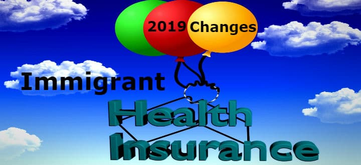 2019 Immigrant Health Insurance Changes
