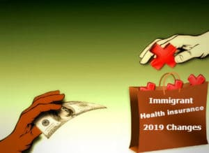 Immigrant Health Insurance 2019 Changes