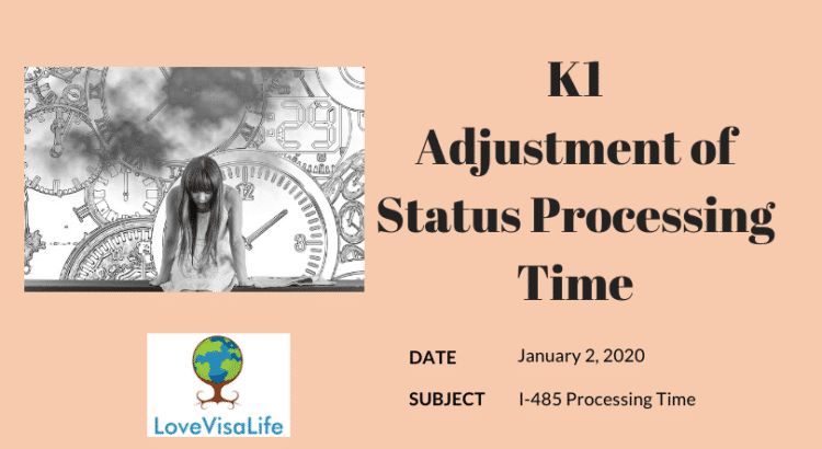 k1 adjustment of status processing time