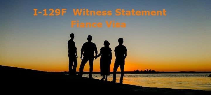 I 129F Witness Statement Fiance Visa