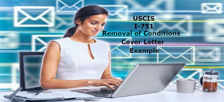 USCIS I 751 Removal Of Conditions Cover Letter Example